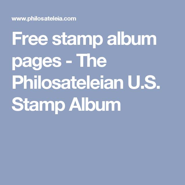 Free stamp album pages - The Philosateleian U S  Stamp Album