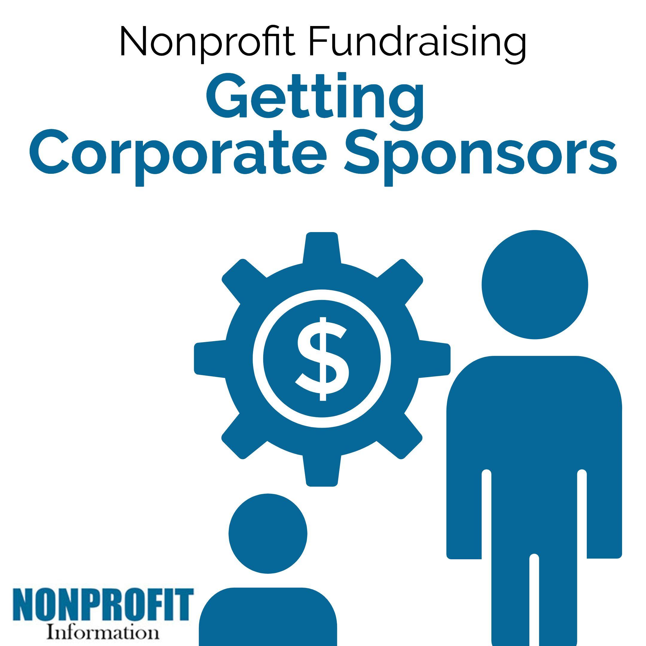 How To Get Sponsors For Nonprofit Nonprofit Sponsors Nonprofit Fundraising Charity Work Ideas Sponsorship Program