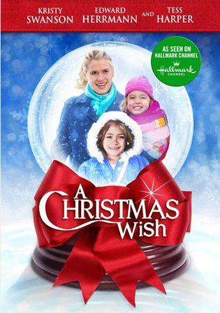 A Christmas Wish Christian Movie Film Dvd Hallmark Kristy Swanson Hallmark Christmas Movies Christmas Movies Holiday Movie