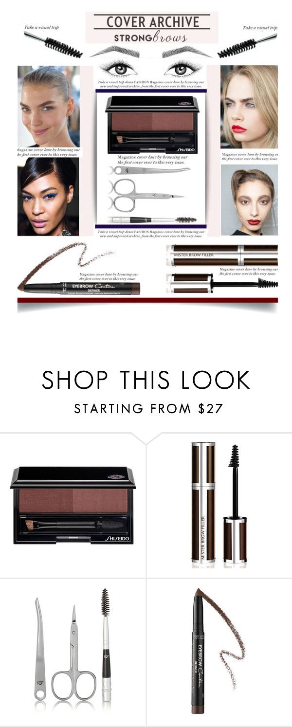 """""""Raise Your Brows'"""" by dianefantasy ❤ liked on Polyvore featuring beauty, Shiseido, Givenchy, BBrowBar and Estée Lauder"""