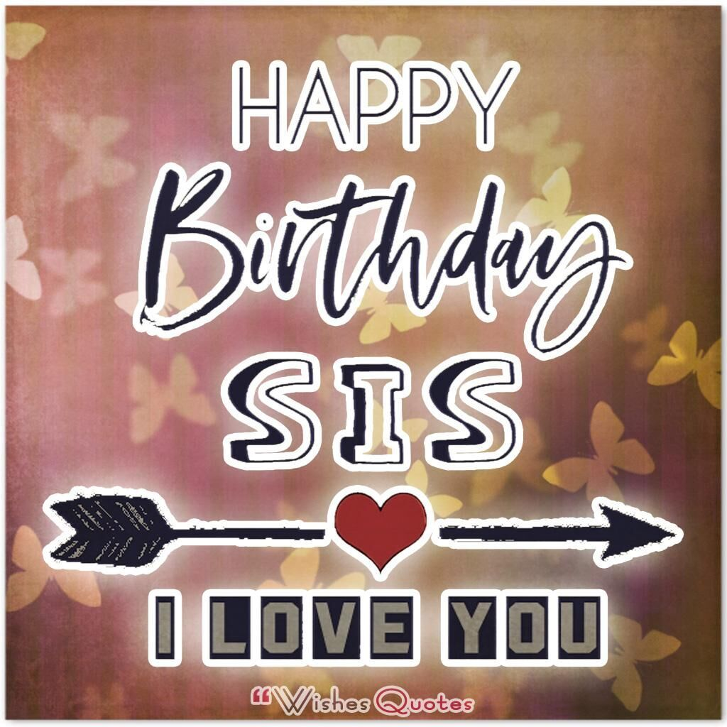 80 Cute Birthday Messages for Sister By WishesQuotes in