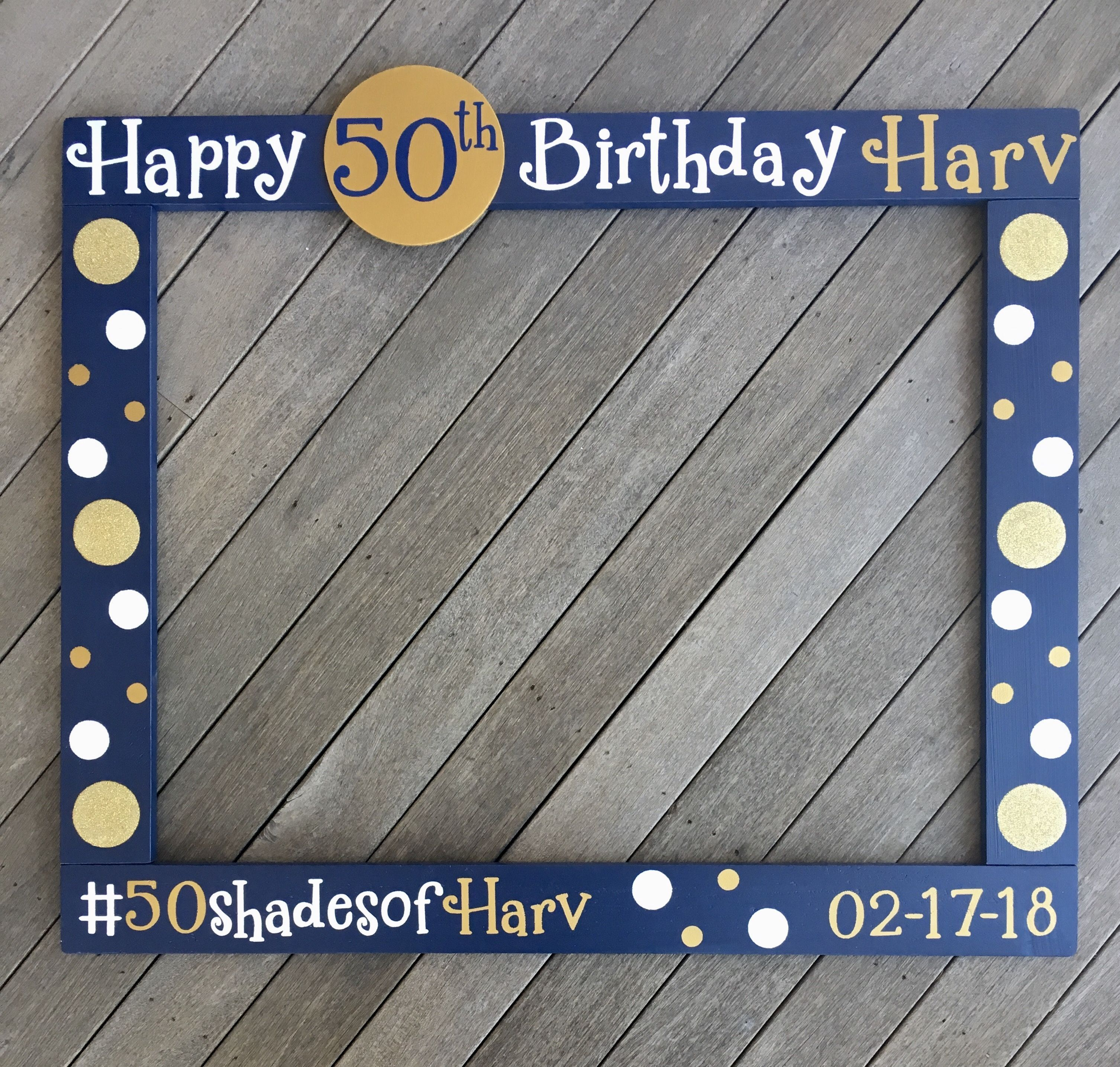 Image Result For Photo Booth Frame 50 Birthday Tobins 50th