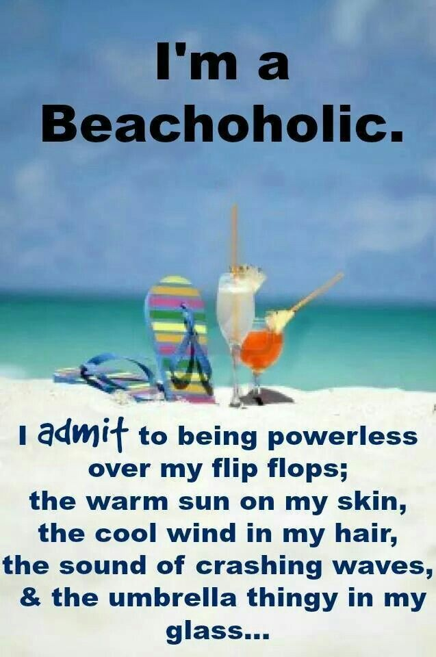 My name is JoAnn and yes, I am a beach-a-holic. This is, however one disease I do not wish to recover from - ever.