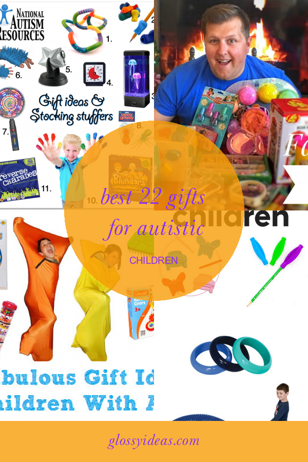 Best 22 Gifts for Autistic Children #gifts #for #autistic #children #GiftsforKids #giftsforautisticchildren