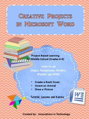 "The ""Creative Projects using Microsoft Word"" lesson guides ..."