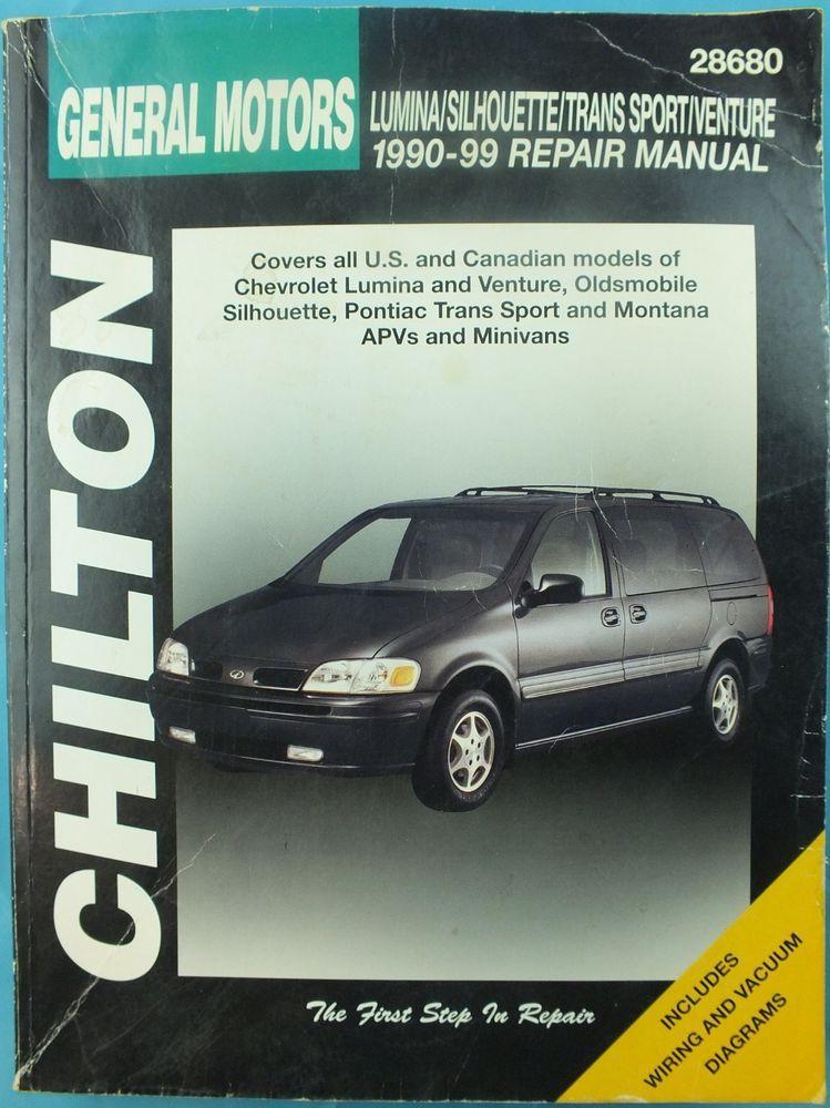 Chilton Gm Lumina Silhouette Trans Sport Venture 1990 1999 Repair Manual Chilton Repair Manuals Chevrolet Lumina