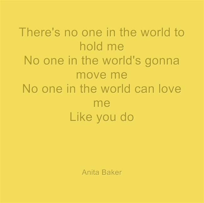 No One In The World Can Love Me Like You Do Anita Baker With