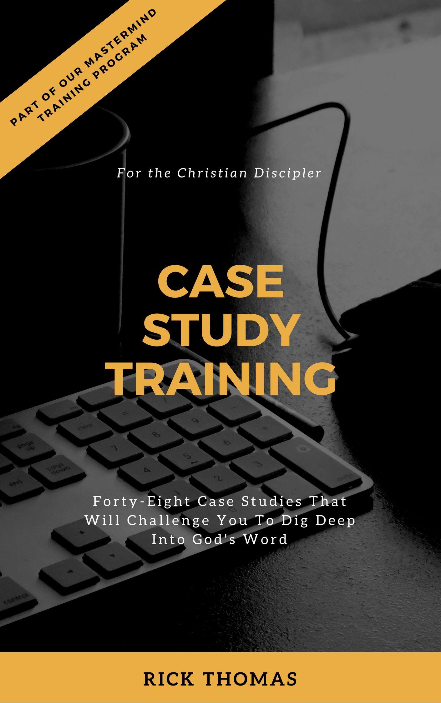 Case Study Training Case study, Words, Dig deep