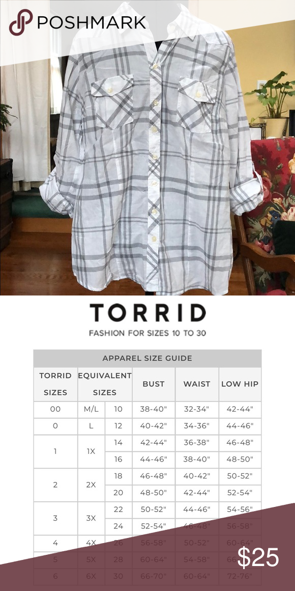 a1b5ba487c170 Torrid Plaid Shirt White and grey plaid shirt. It s a light top. A Torrid  size 00 is equivalent to a M L or a 10. I have attached the Torrid size  chart for ...