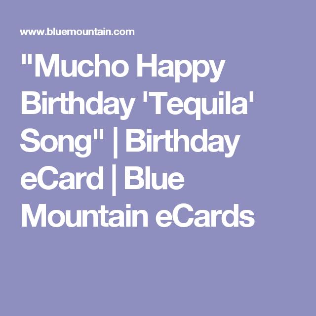 Mucho happy birthday tequila song birthday ecard blue mucho happy birthday tequila song birthday ecard blue mountain ecards bookmarktalkfo Gallery