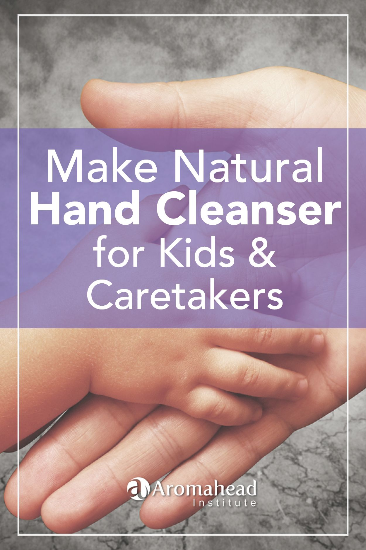 Make Natural Hand Cleanser Gel For Kids And Caretakers Essential