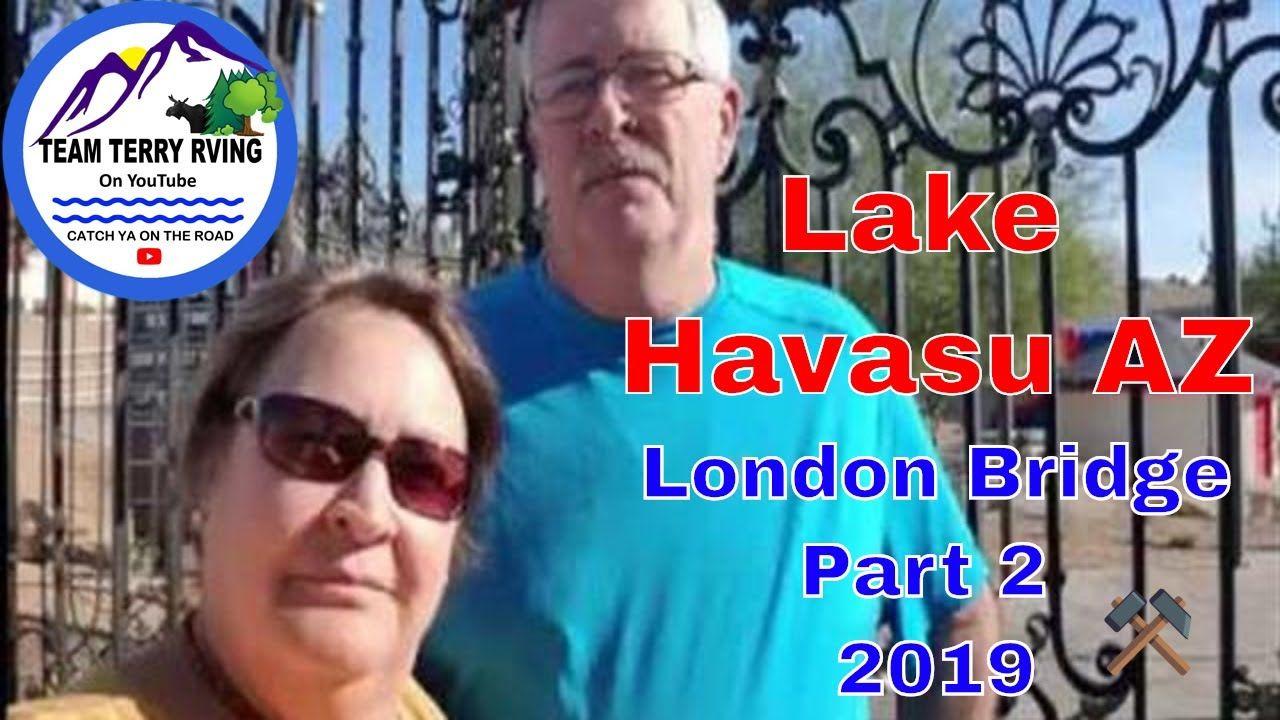 Lake havasu 2019london bridge relocated to us az season