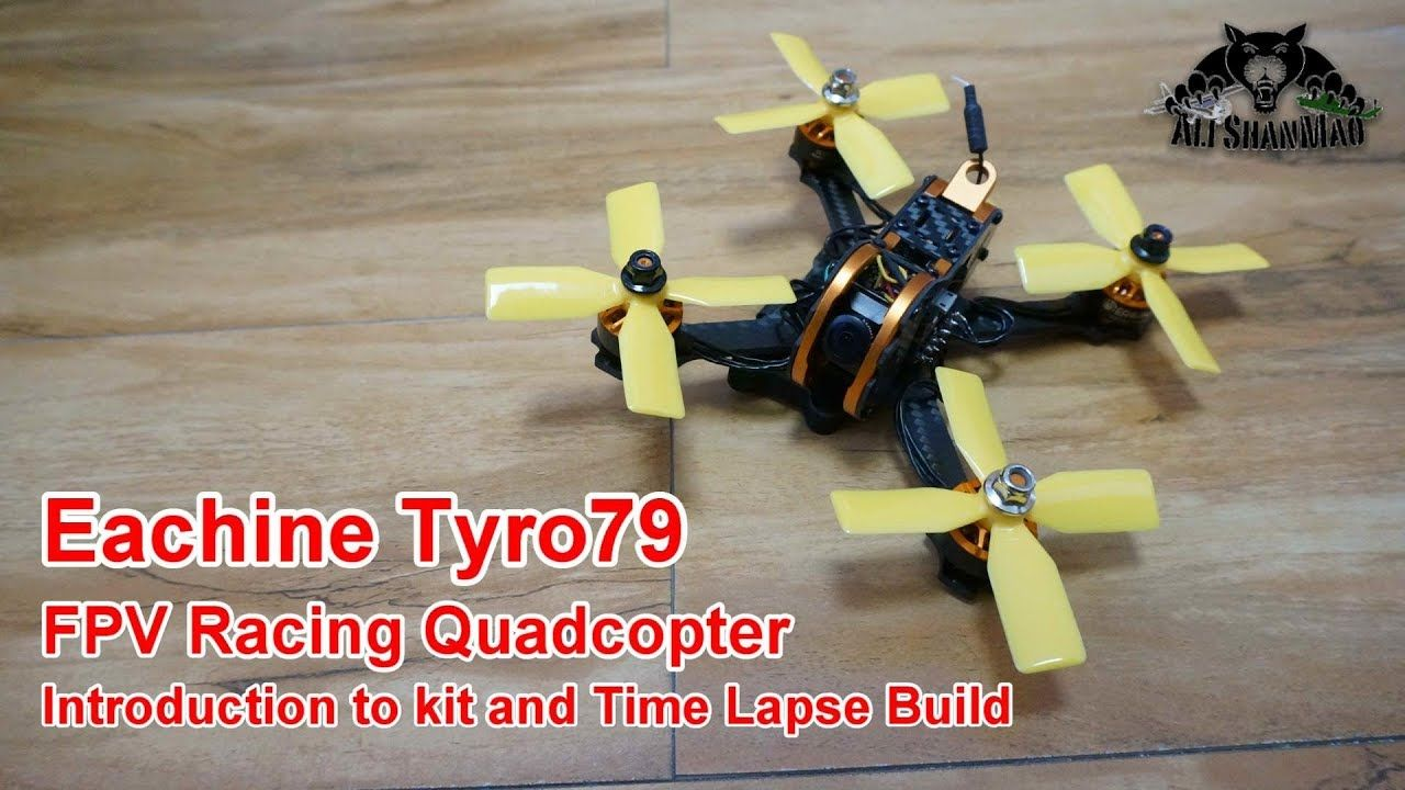 Eachine Tyro79 3 Inch FPV Racing Drone Kit time lapse build