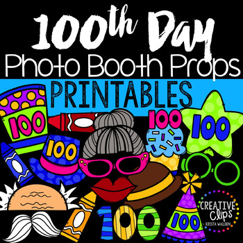 100th Day Of School Photo Booth Props Made By Creative Clips Clipart In 2021 100 Days Of School School Photos 100th Day