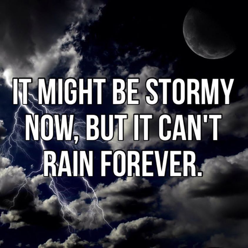It's not going to rain forever... #NeverGiveUp! | Storms dont last forever,  Daring quotes, Success inspiration motivation