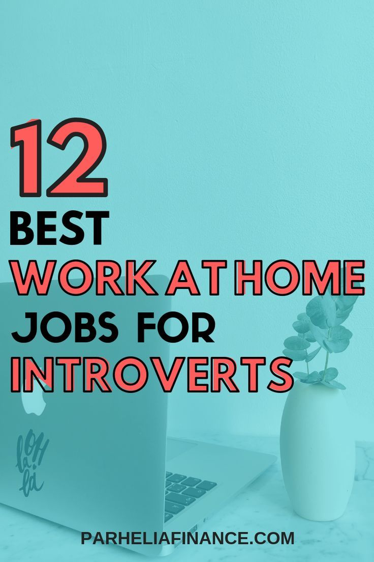 The Best WorkAtHome Jobs For Introverts Legitimate
