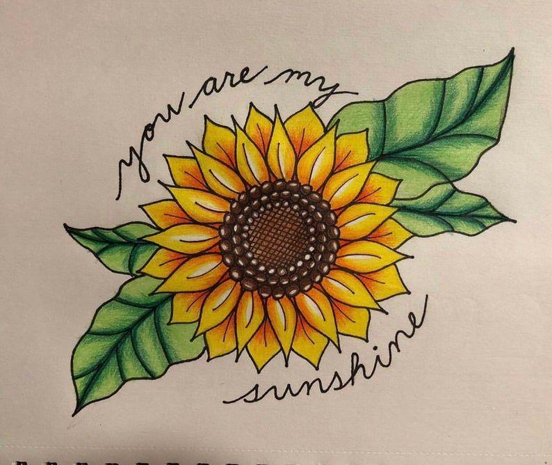 You Are My Sunshine Sunflower Drawing Etsy Cizim