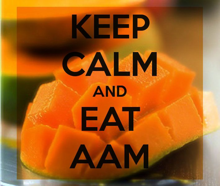 Keep Calm Eat Aam Mango Mango Quotes Baking Quotes