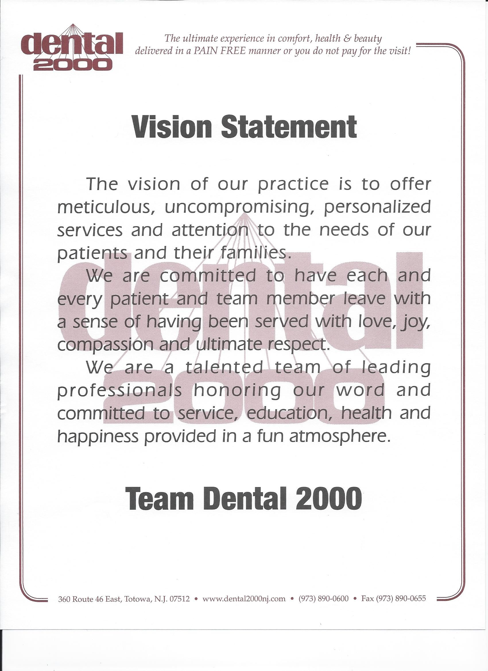 Team Dental 2000 Reads This Vision Statement Each Morning To Remind Themselves Of The Reason Why They Serve Their Patients With Integrity Go Dental 2000 Dent Lifetime fitness employee mission statement