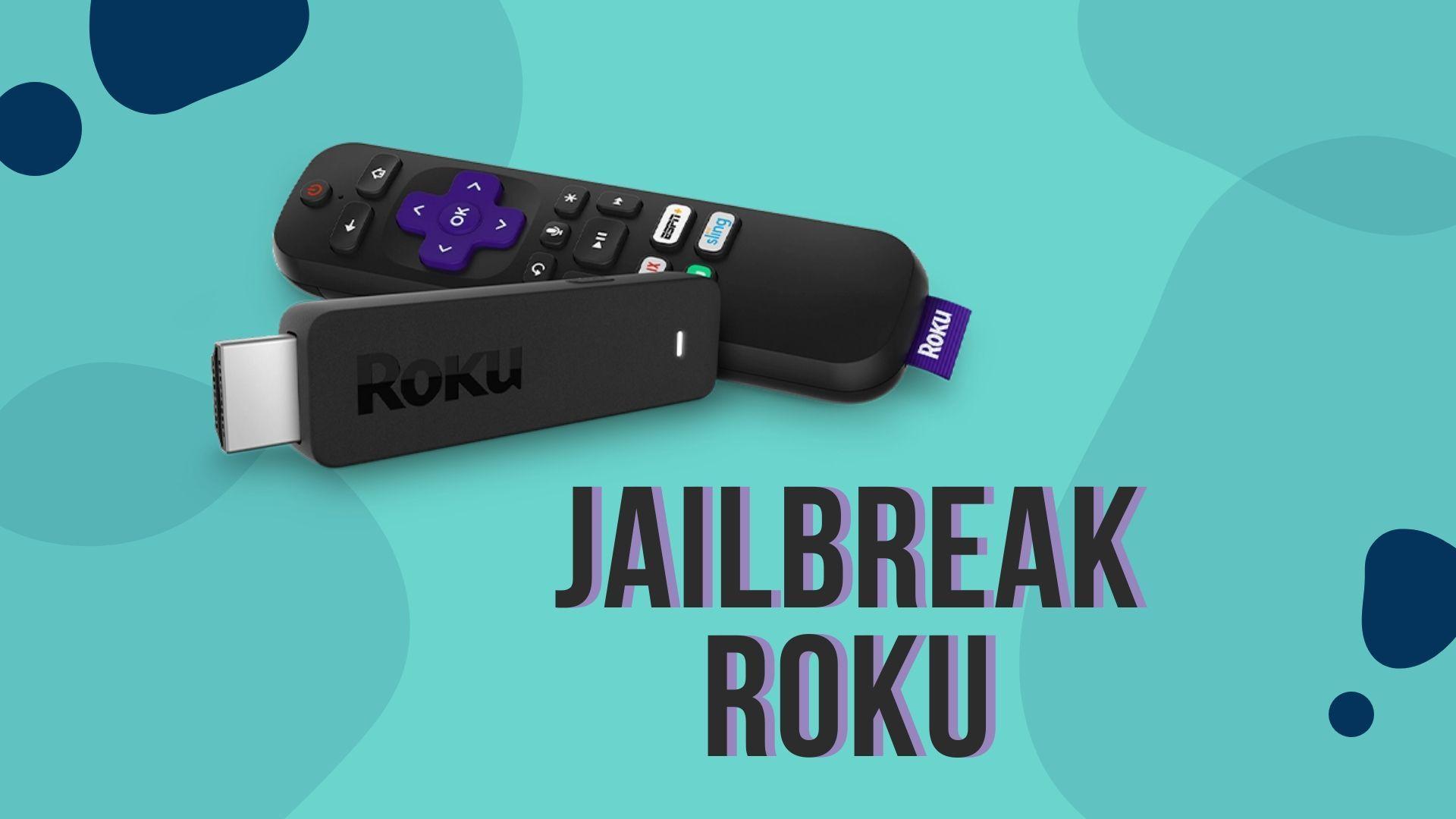 How to jailbreak a roku device in 2020 roku remote