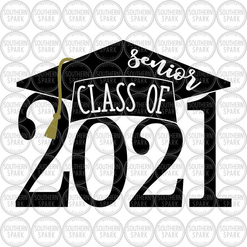 Senior Class Of 2021 SVG / Back To School / Graduation