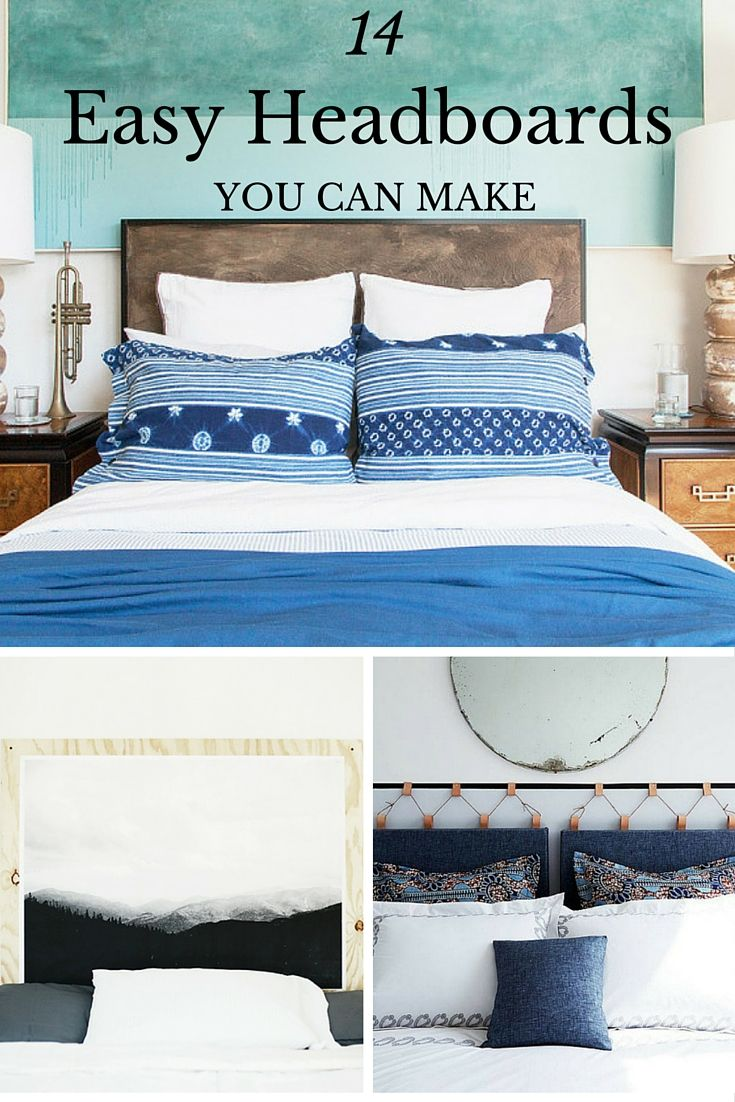 14 Easy Ways To Make Your Own Headboard Make Your Own Headboard