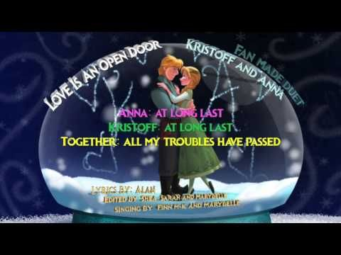 Kristanna Love Is An Open Door Disney S Frozen Fan Made Duet With Finn M K Duet Disney Frozen Cool Words