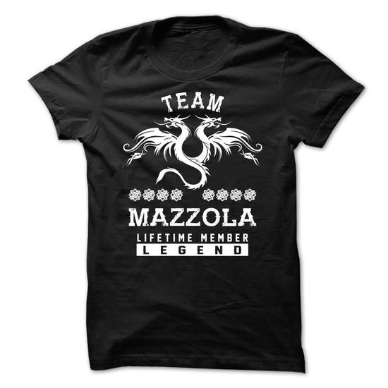 Cool TEAM MAZZOLA LIFETIME MEMBER T-Shirts