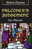 These nine books by Ian Morson depict the career of William Falconer, regent of Oxford in 13th Century Great Britain. He is an uncanny scholar and scientific detective, whose unorthodox methods can be compared to that modern day nonconformist, Inspector Morse.