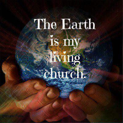 Earth as church