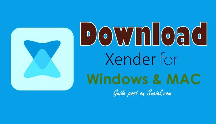Download Xender for PC Windows & Mac [Howto] Sucial