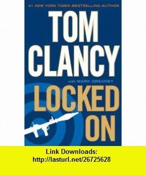 Locked On Jack Ryan 9780399157318 Tom Clancy Mark Greaney