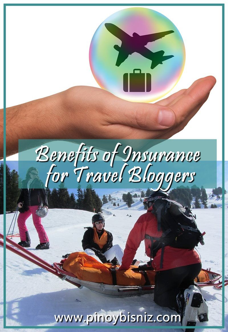 Benefits of Insurance for Travel Bloggers Travel blogger