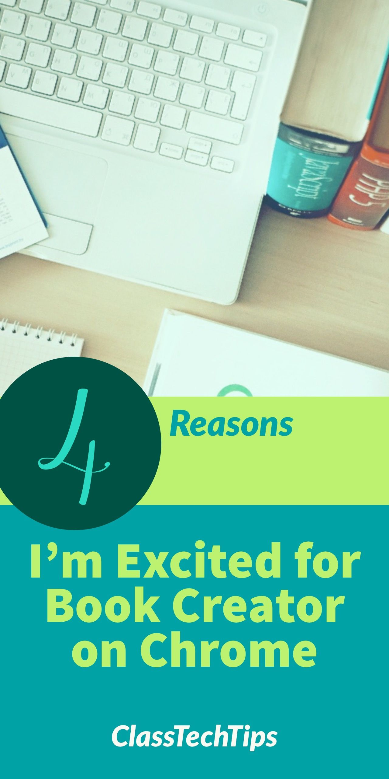 4 Reasons I'm Excited for Book Creator on Chrome Reading