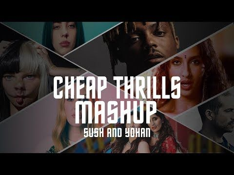 CHEAP THRILLS - SUSH & YOHAN MASHUP | VDJ GOKU | • SIA • J.BIEBER • JUICE WLRD • AND MANY MORE+