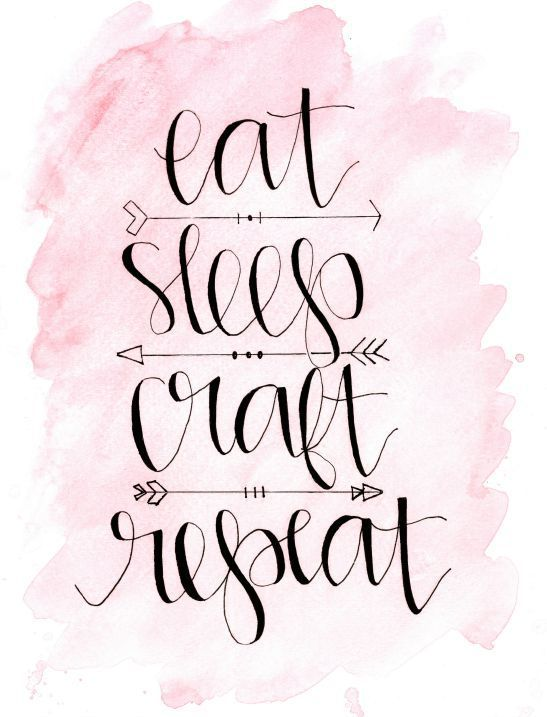 Eat sleep craft repeat one of three awesome free - Stuff to put in your room ...