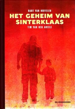 Het geheim van Sinterklaas - Bart Van Nuffelen (+ 8 jaar) #briefvansinterklaas