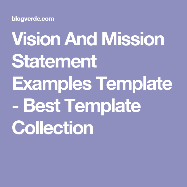 Vision And Mission Statement Example Template Best Collection Short Personal Statements