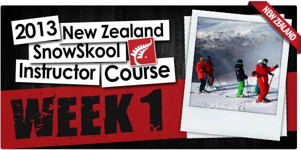 The Week That Was In Wanaka - Week 1 - MySkool 2013