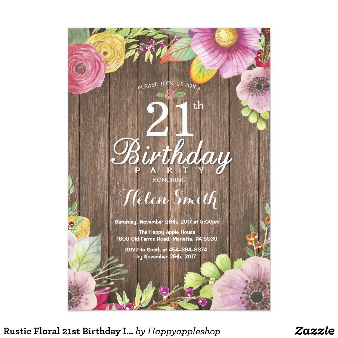 Rustic Floral 21st Birthday Invitation for Women | Pinterest | Birthdays