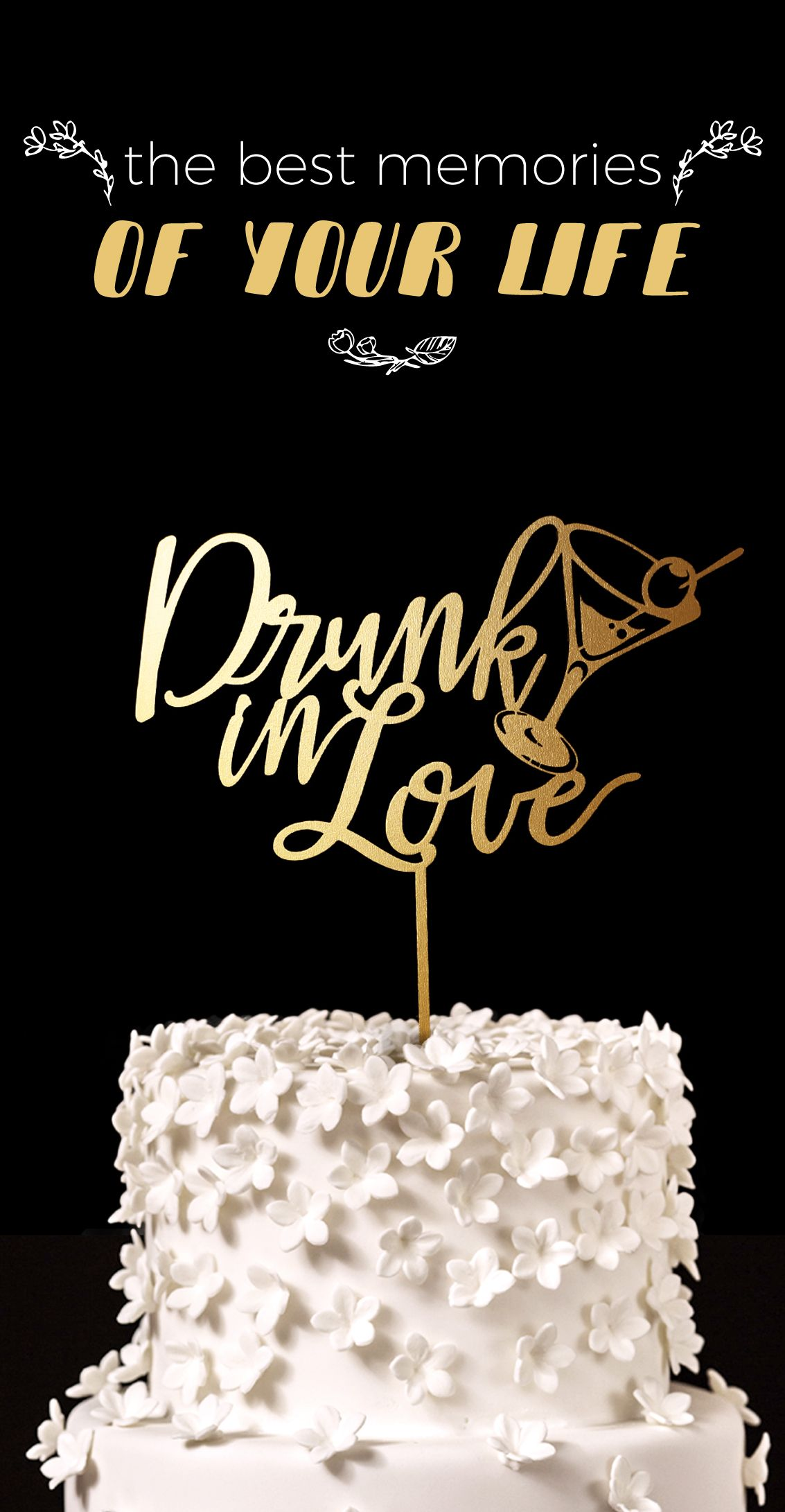 Drunk in Love. Wedding Cake Topper. Cake Topper Bliss.