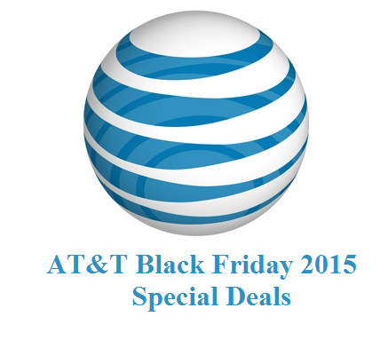 At T Black Friday 2015 Special Deals Sales Ads Black Friday Special Black Friday Special Deals