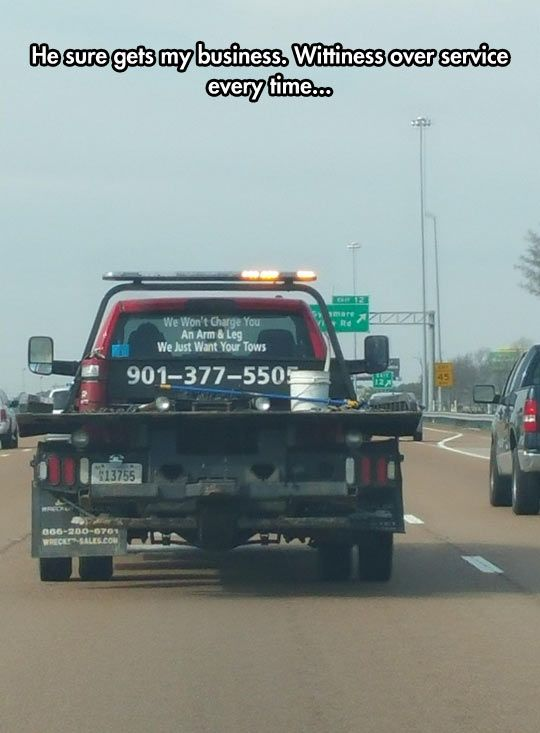 Best Tow Service Slogan Towing Humor Towing Tow Truck