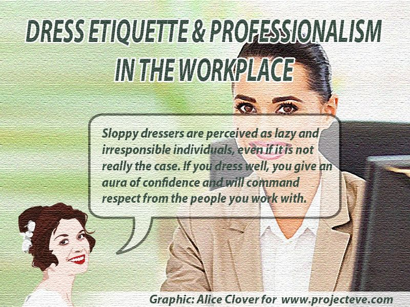 Dress Etiquette and Professionalism in the Workplace Diamondu0027s - professionalism in the workplace