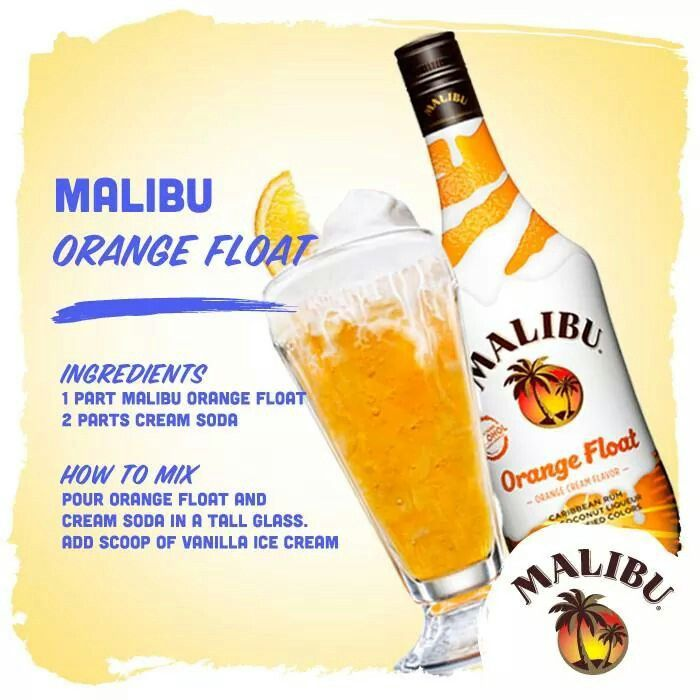 Malibu Orange Float. I Can't Wait To Try This!