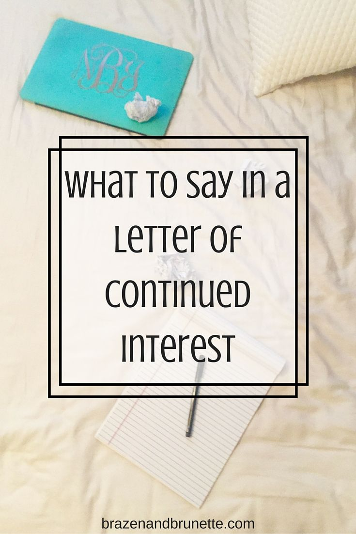 The letter of continued interest brazen and brunette the blog the one thing you must do if youve been placed on a law school waitlist is submit a letter of continued interest brazenandbrunette expocarfo Choice Image