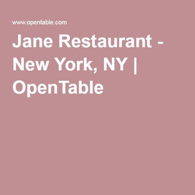 Jane Restaurant - New York, NY | OpenTable