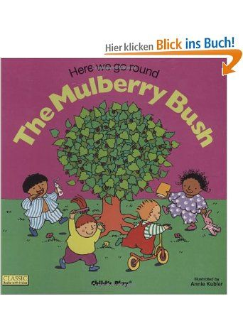 Here We Go Round the Mulberry Bush (Books with Holes): Amazon.de: Annie Kubler: Englische Bücher