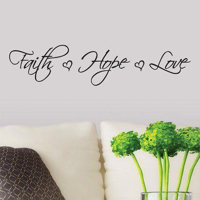 Wall Decal - Faith ? Hope ? Love ...  sc 1 st  Pinterest & Wall Decal - Faith ? Hope ? Love Have this on our wall | For the ...