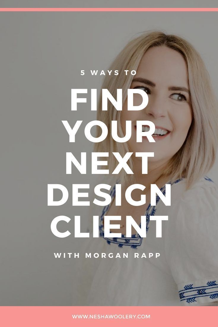 5 Ways To Find Your Next Design Client is part of Design clients, Graphic design clients, How to get clients, Web design tips, Freelance web design, Freelance graphic design - This month, I talked with special guest, Morgan Rapp, the freelance brand and web designer behind October Ink  Morgan has been a fulltime freelance designer for eight years and she designs for amazing clients like Caitlin Bacher  She's a pro at generating referrals to